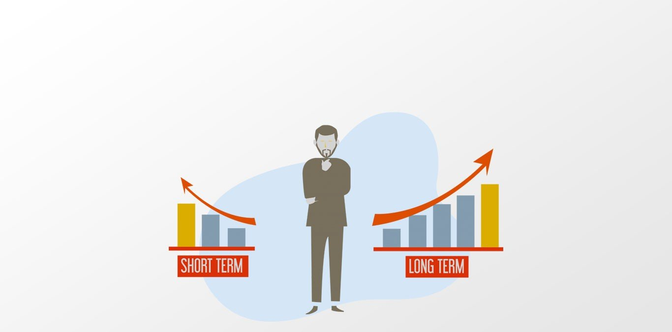 Pros and Cons of investing Long Term vs Short Term