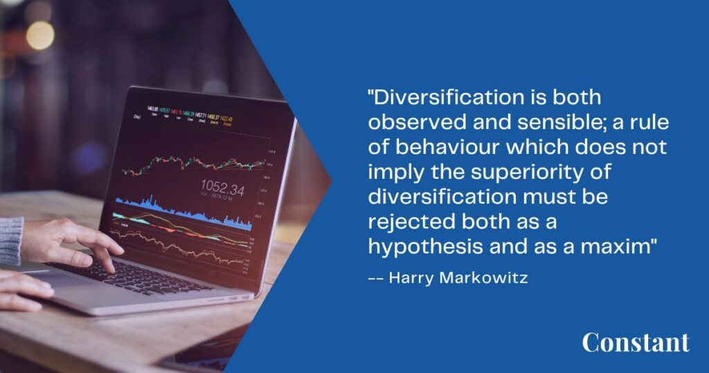 The purpose of diversification is to keep your portfolio stable