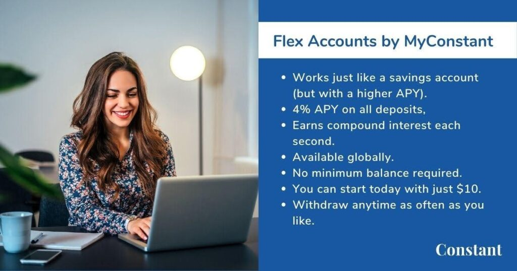 You can begin to appreciate the benefits of compound interest on savings by signing up for a Flex account