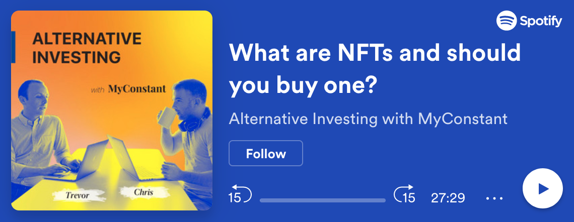 Alternative Investing with MyConstant ep.9: What are NFTs and should you buy one?